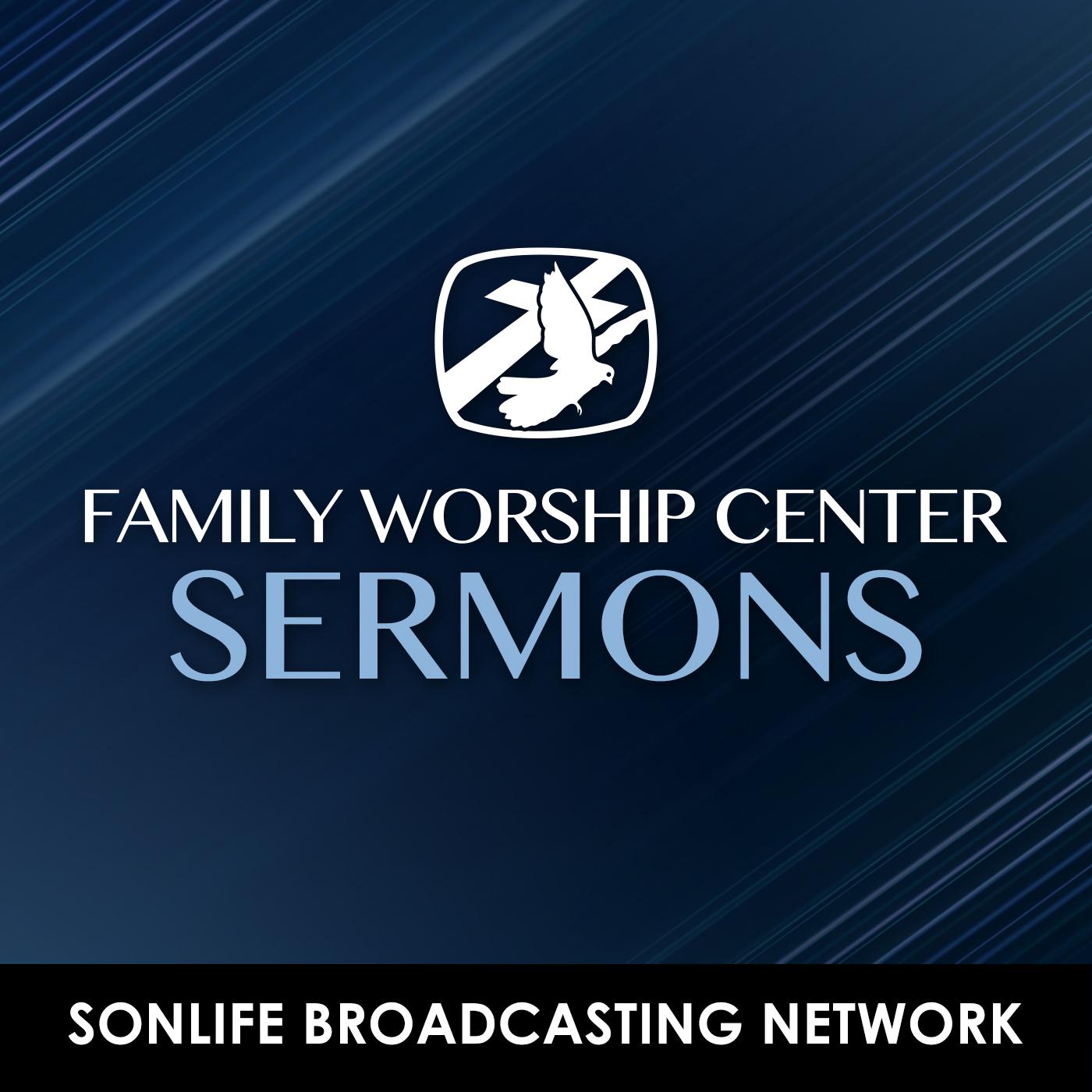 Family Worship Center Podcast
